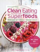 """Mein neues Buch: """"Clean Eating – Kochen mit Superfoods"""""""