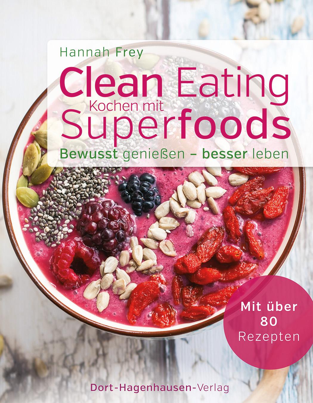 Hannah Frey Clean Eating Kochen mit Superfoods