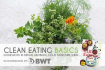 Meine CLEAN EATING BASICS Workshops in Berlin, Hamburg, München, Köln & Wien