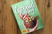 COCONUT COOKING ist endlich erhältlich! Kochen mit der Kokosnuss {Gewinnspiel}