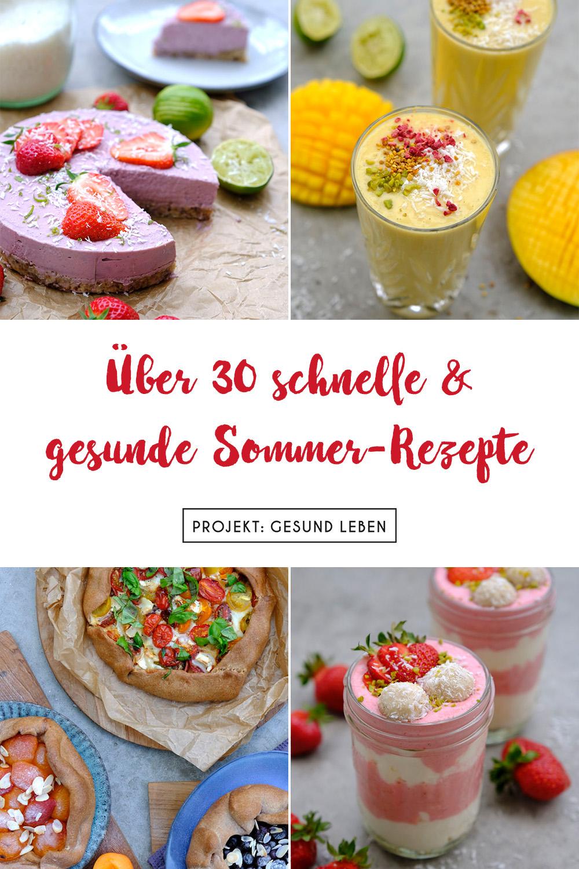 ber 30 gesunde Sommer Rezepte Pinterest