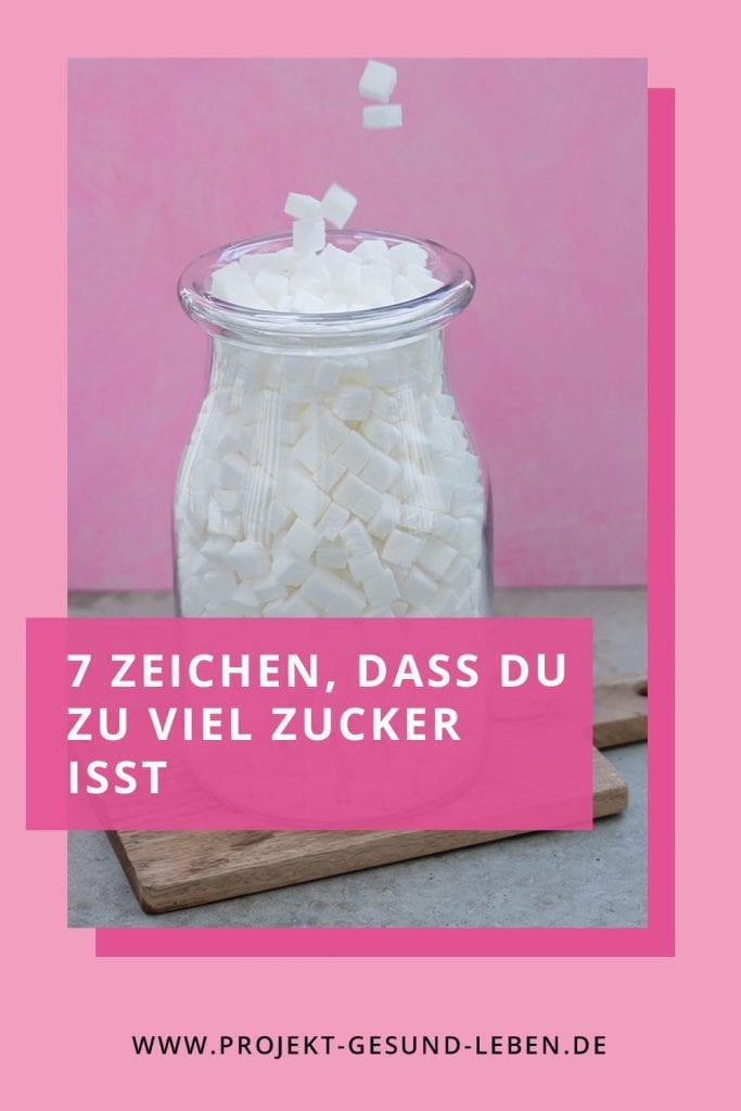 7 Zeichen dass du zu viel Zucker isst Pinterest01