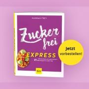 Zuckerfrei Express – Mein neues Buch (2/2)!