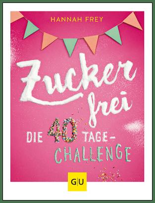 Cover Zuckerfrei die 40 Tage Challenge - 400px-hoch - mit Rahmen
