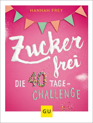 Zuckerfrei die 40 Tage Challenge 400px hoch mit Rahmen